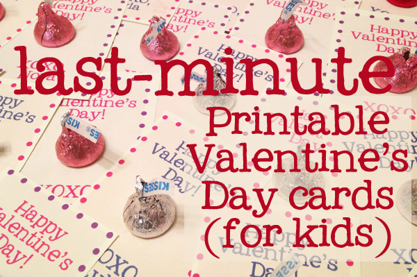 Last Minute Printable Valentine S Day Cards For Kids Breanna